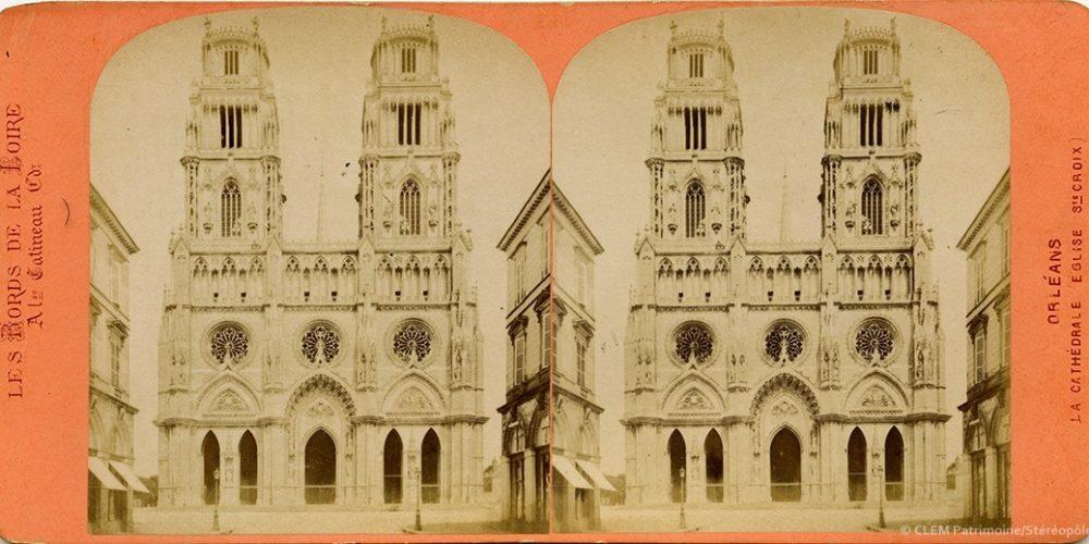 Images stéréoscopiques Gatineau Alphonse Orléans Cathédrale Sainte-Croix